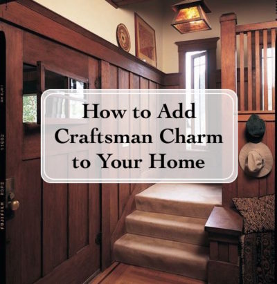 how to add craftsman character to your home